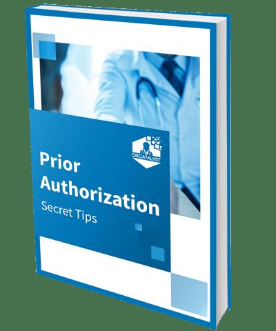 Prior Authorization Secret Tips Guide